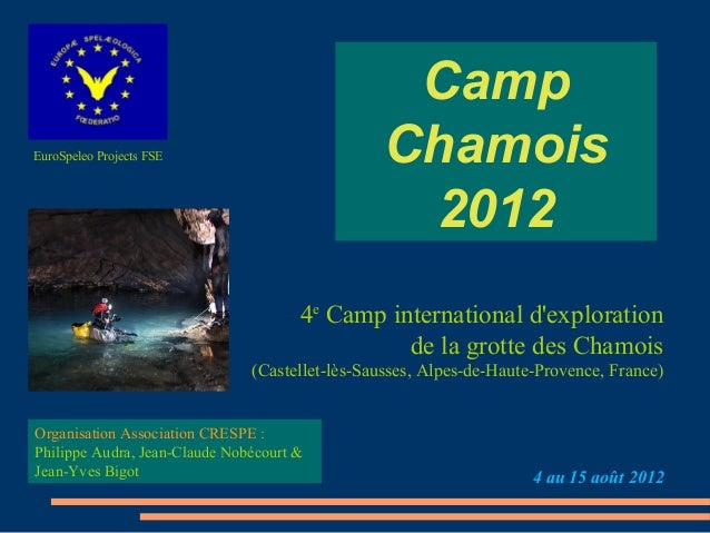 CampEuroSpeleo Projects FSE                         Chamois                                                 2012          ...