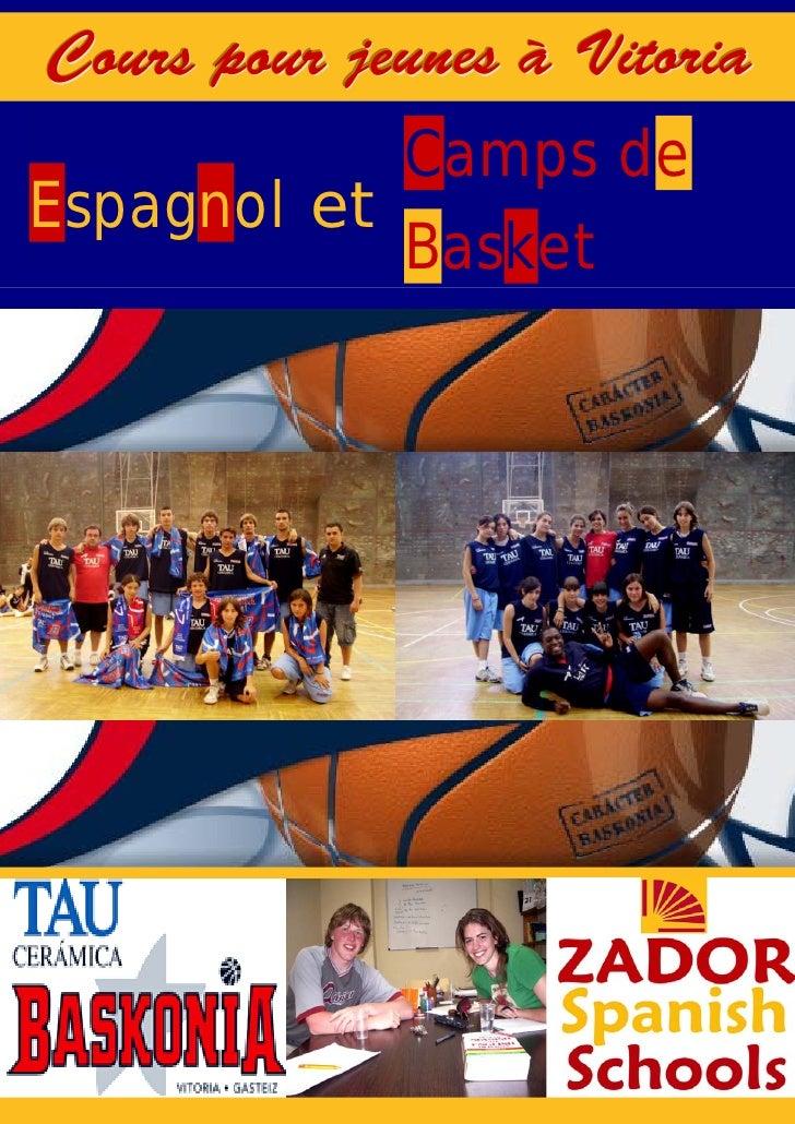 Cours pour jeunes à Vitoria             Camps de Espagnol et             Basket