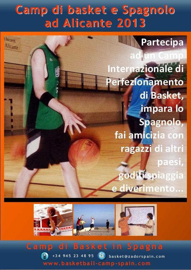 Camp di basket e Spagnolo    ad Alicante 2013                                 Partecipa                               ad u...