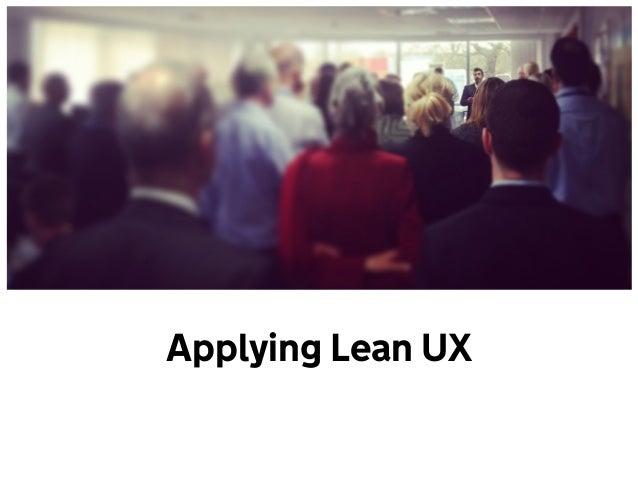 Applying Lean UX