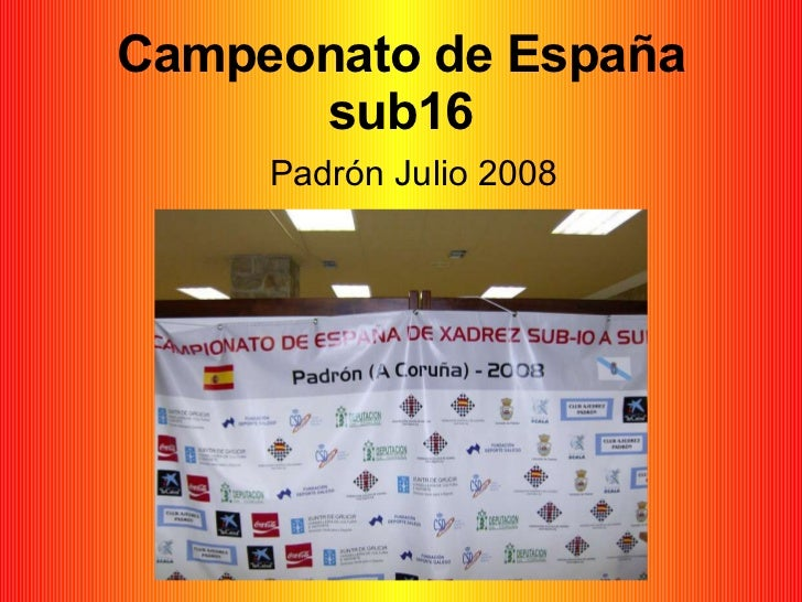 Campeonato de España sub16 Padrón Julio 2008