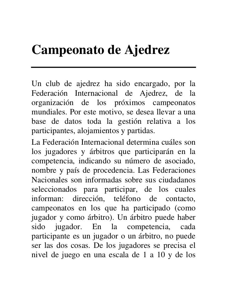 Campeonato de AjedrezUn club de ajedrez ha sido encargado, por laFederación Internacional de Ajedrez, de laorganización de...