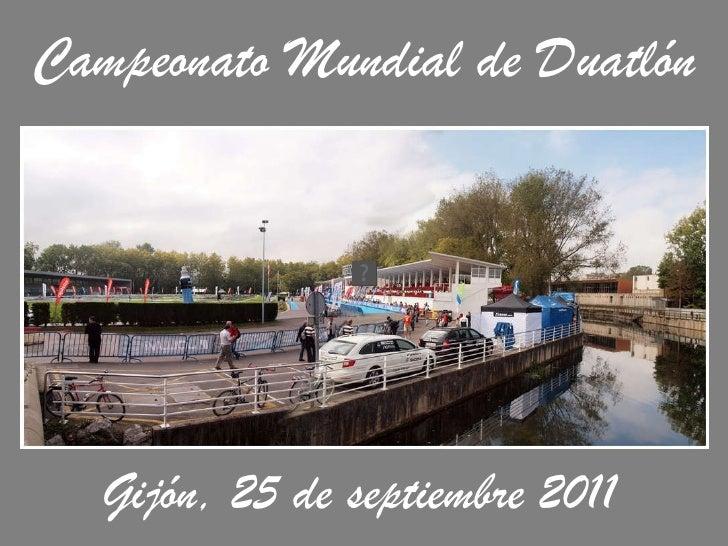 Campeonato Mundial de Duatlón Gijón, 25 de septiembre 2011