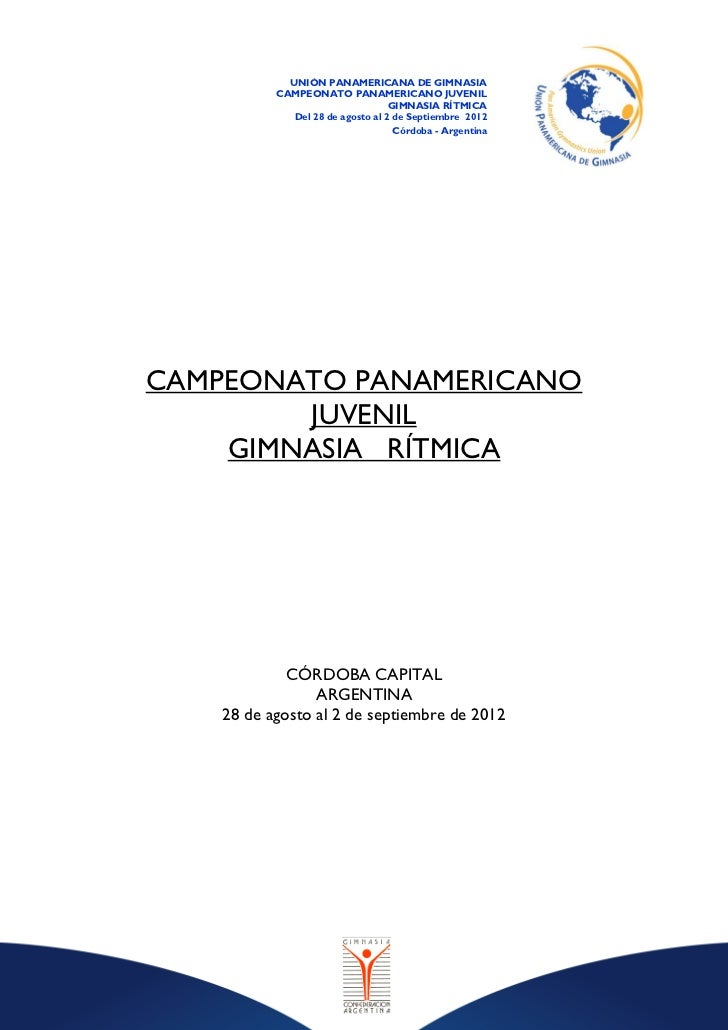 UNIÓN PANAMERICANA DE GIMNASIA           CAMPEONATO PANAMERICANO JUVENIL                                   GIMNASIA RÍTMIC...