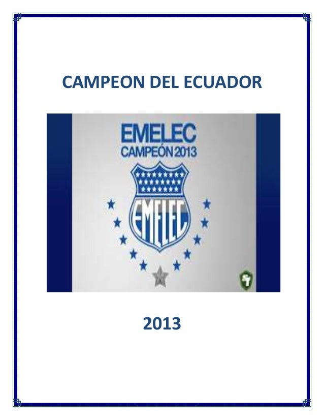 CAMPEON DEL ECUADOR 2013