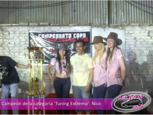 Campeón de la categoría 'Tuning Extremo': Nico
