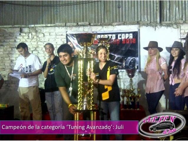 Campeón de la categoría 'Tuning Avanzado': Juli