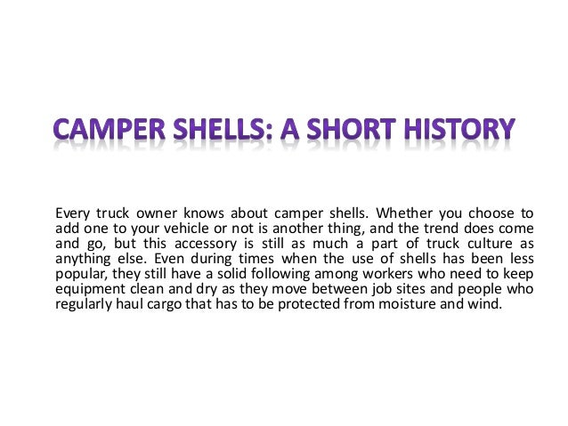 Every truck owner knows about camper shells. Whether you choose to add one to your vehicle or not is another thing, and th...