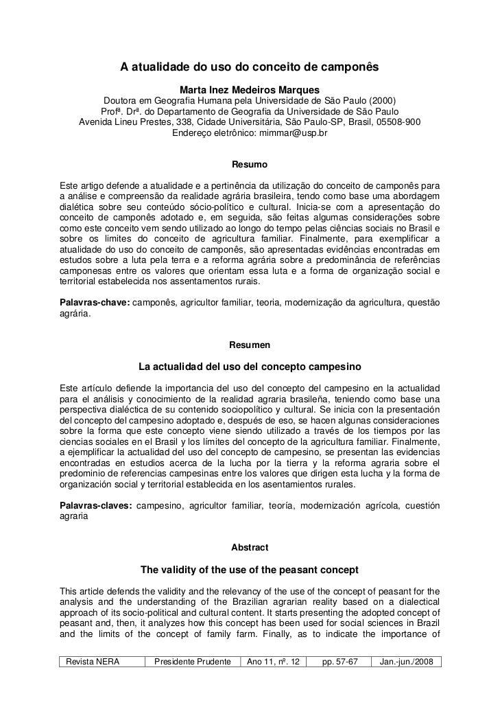 A atualidade do uso do conceito de camponês                              Marta Inez Medeiros Marques         Doutora em Ge...