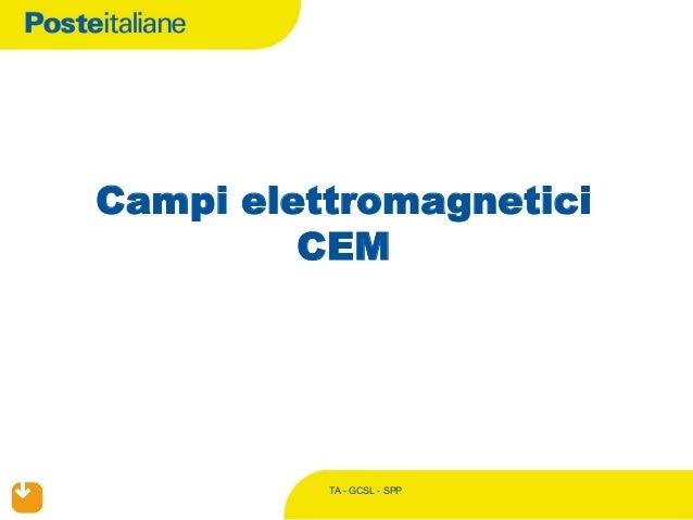 TA - GCSL - SPP Campi elettromagnetici CEM