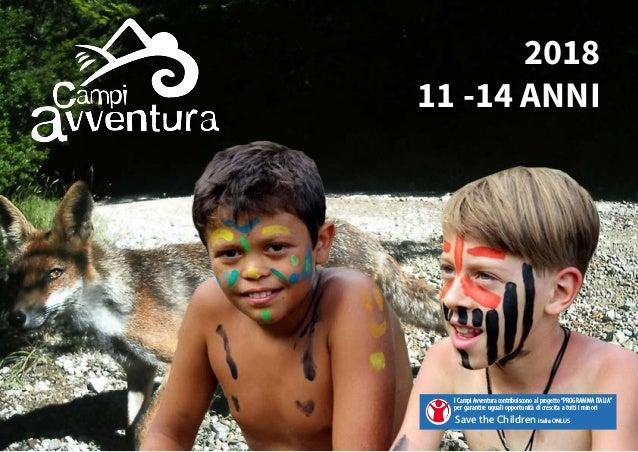 """2018 11 -14 ANNI I Campi Avventura contribuiscono al progetto""""PROGRAMMA ITALIA"""" per garantire uguali opportunità di cresci..."""