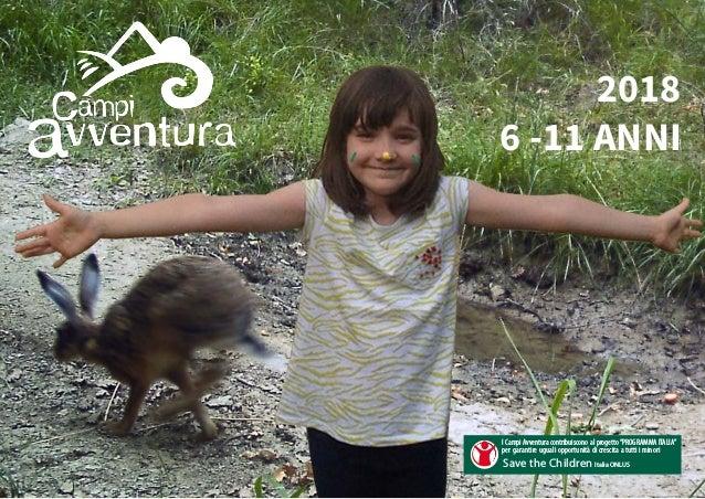 """2018 6 -11 ANNI I Campi Avventura contribuiscono al progetto""""PROGRAMMA ITALIA"""" per garantire uguali opportunità di crescit..."""