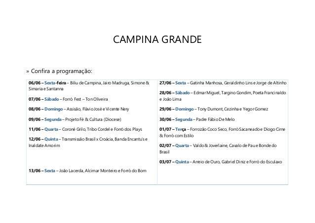 CAMPINA GRANDE » Confira a programação: 06/06 – Sexta-feira – Biliu de Campina, Jairo Madruga, Simone & Simaria e Santanna...