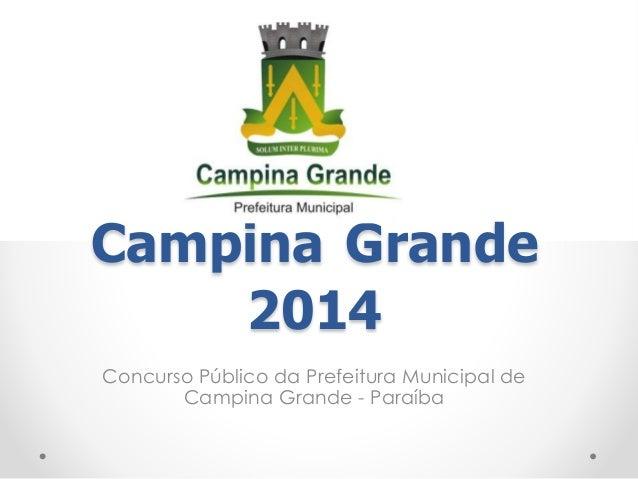 Campina Grande  2014  Concurso Público da Prefeitura Municipal de  Campina Grande - Paraíba