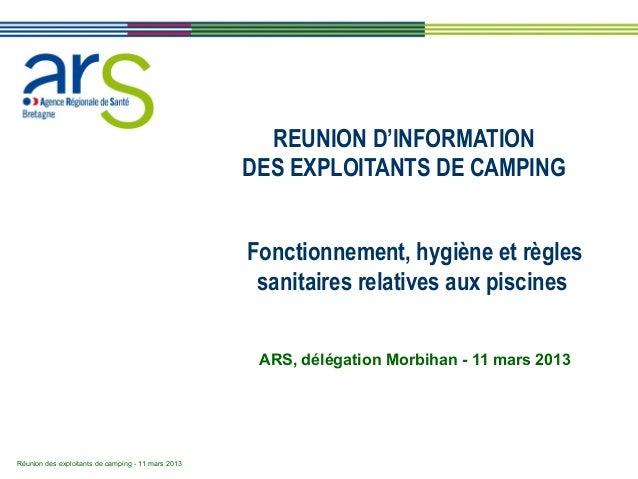 Réunion des exploitants de camping - 11 mars 2013  REUNION D'INFORMATION  DES EXPLOITANTS DE CAMPING  Fonctionnement, hygi...