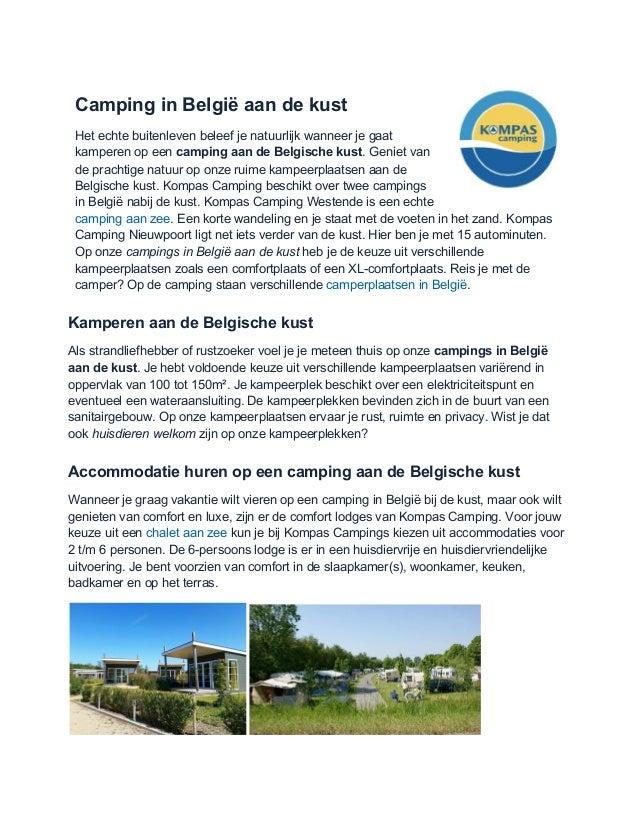 Camping in België aan de kust Het echte buitenleven beleef je natuurlijk wanneer je gaat kamperen op een camping aan de B...