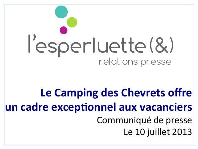 Le  Camping  des  Chevrets  offre     un  cadre  excep6onnel  aux  vacancie...