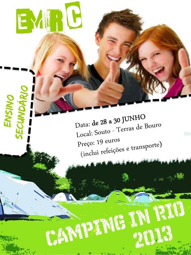 CAMPING IN RIO - 2013____________Organização/Montagem:CIP - BarJu's - EMRCCentro de Inovação PedagógicaISBN 978-972-8690-2...