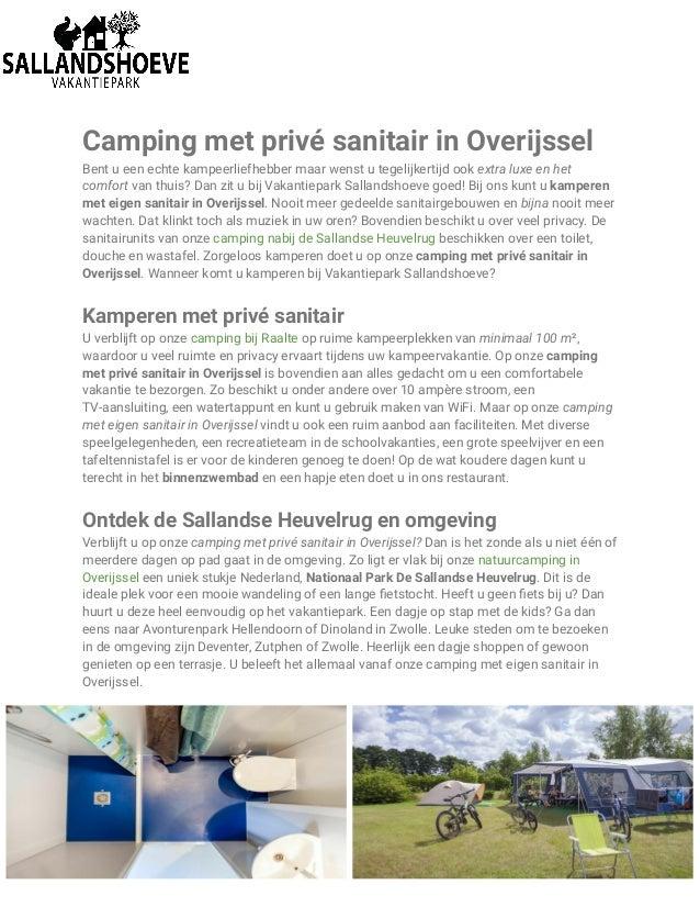Camping met privé sanitair in Overijssel Bent u een echte kampeerliefhebber maar wenst u tegelijkertijd ook extra luxe en ...