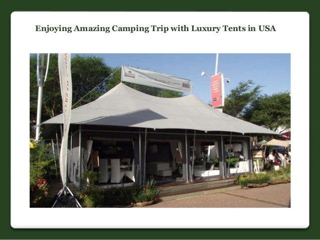 & Camping trip with luxury tents in USA