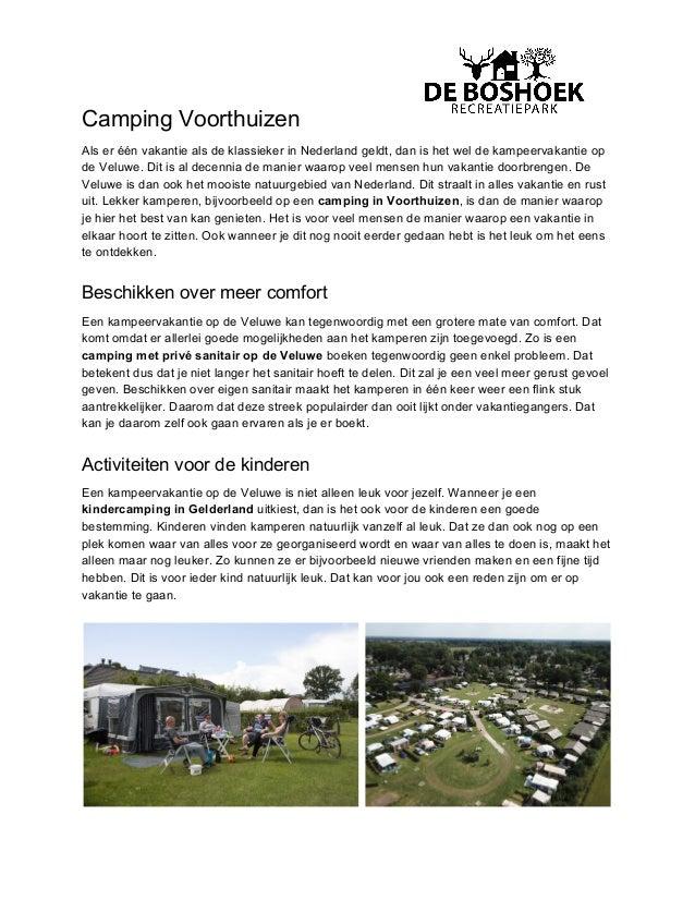 Camping Voorthuizen Als er één vakantie als de klassieker in Nederland geldt, dan is het wel de kampeervakantie op de Velu...