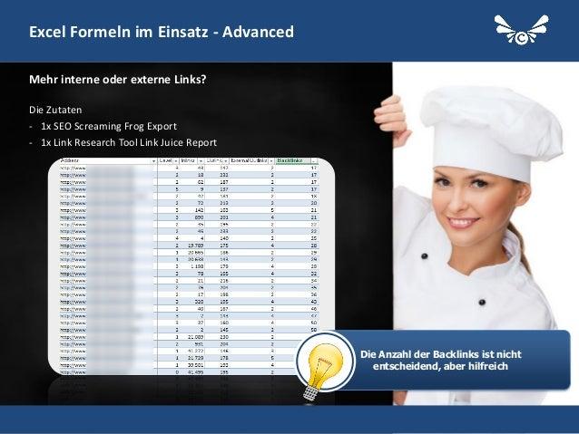 30 Excel Formeln im Einsatz - Advanced Die Zutaten - 1x SEO Screaming Frog Export - 1x Link Research Tool Link Juice Repor...