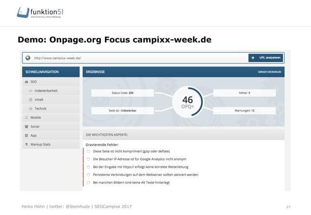 Heiko Höhn   twitter: @Steinhude   SEOCampixx 2017 Demo: Onpage.org Focus campixx-week.de 27