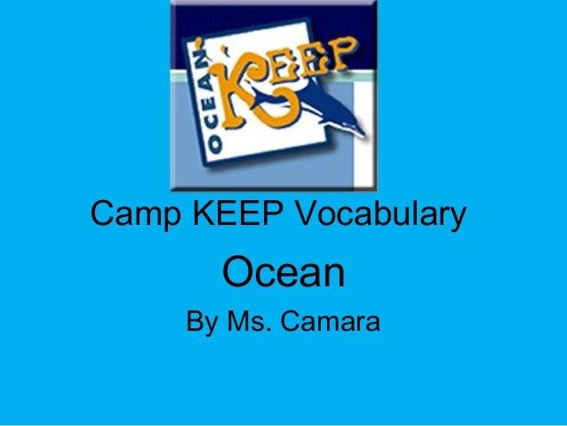 Camp KEEP Vocabulary Ocean By Ms. Camara