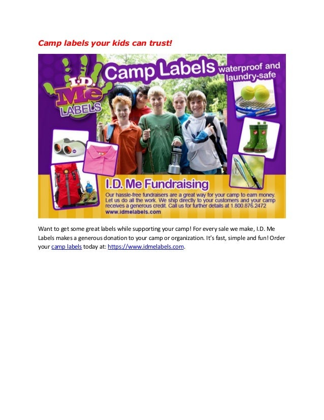 Camp labels your kids can trust! Want to get some great labels while supporting your camp! For every sale we make, I.D. Me...