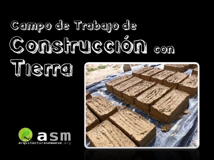 Campo de Trabajo de Construcción con Tierra