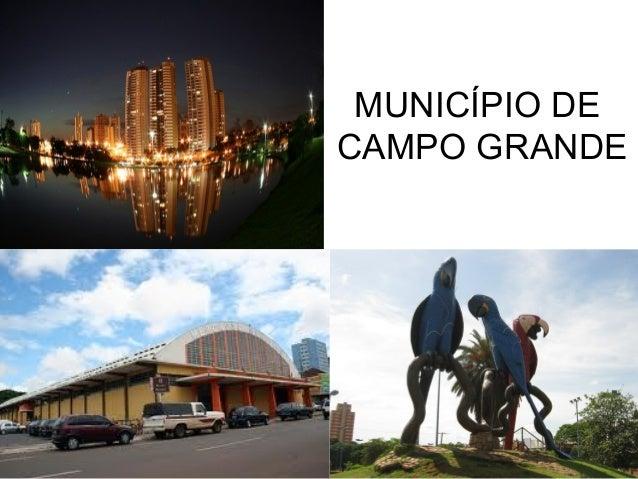 MUNICÍPIO DE CAMPO GRANDE