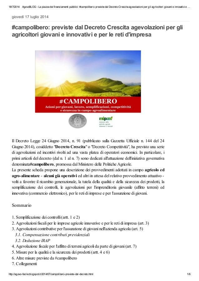 18/7/2014 AgevoBLOG - La piazza dei finanziamenti pubblici: #campolibero: previste dal Decreto Crescita agevolazioni per g...