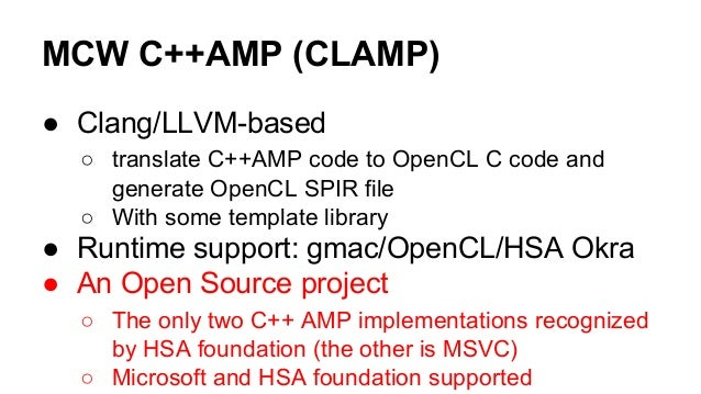 Execution process  C++ AMP  source  code  Clang  /LLV  M 3.3  Device  Code  C++ AMP  source  code  Clang  /LLV  M 3.3  Hos...