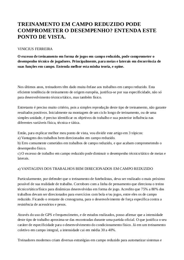 TREINAMENTO EM CAMPO REDUZIDO PODE  COMPROMETER O DESEMPENHO? ENTENDA ESTE  PONTO DE VISTA.  VINICIUS FERREIRA  O excesso ...