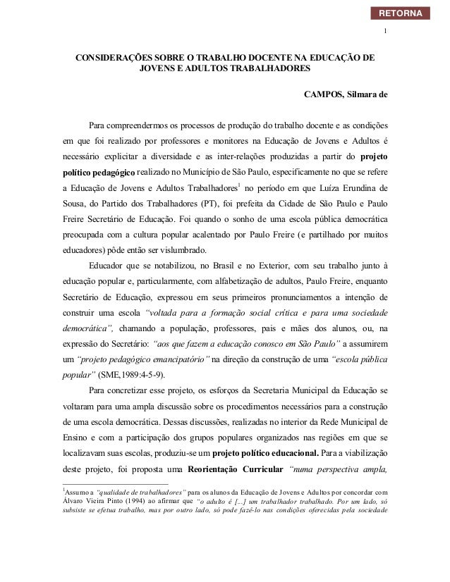 1CONSIDERAÇÕES SOBRE O TRABALHO DOCENTE NA EDUCAÇÃO DEJOVENS E ADULTOS TRABALHADORESCAMPOS, Silmara dePara compreendermos ...