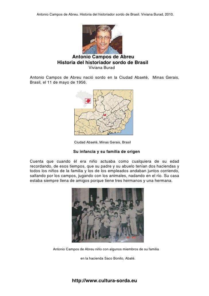 Antonio Campos de Abreu. Historia del historiador sordo de Brasil. Viviana Burad, 2010.                                  A...