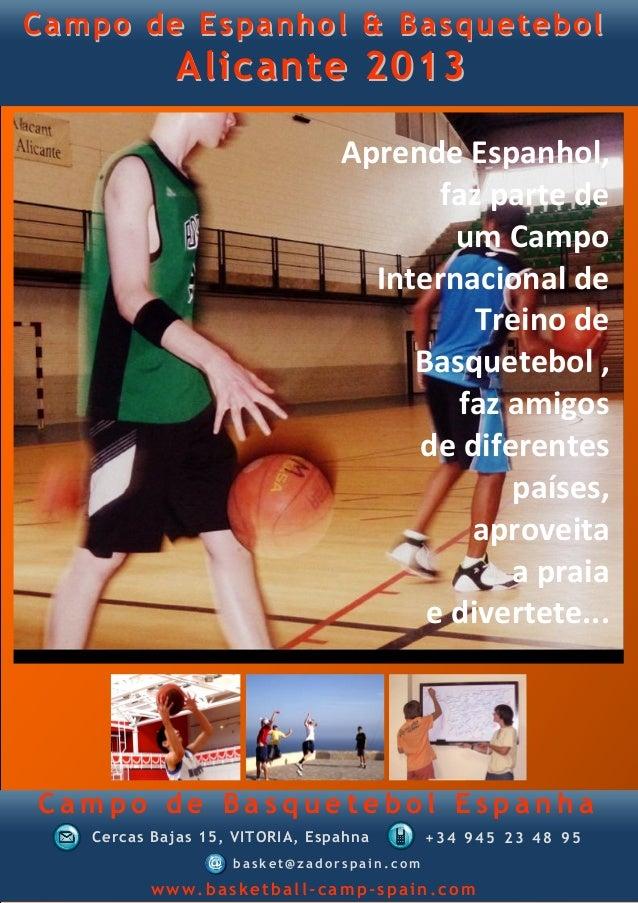 Campo de Espanhol & Basquetebol            Alicante 2013                                Aprende Espanhol,                 ...