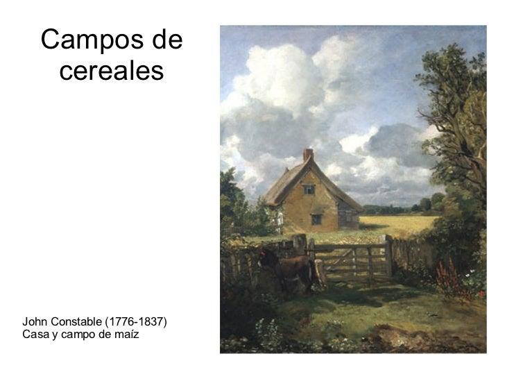 Campos de    cerealesJohn Constable (1776-1837)Casa y campo de maíz