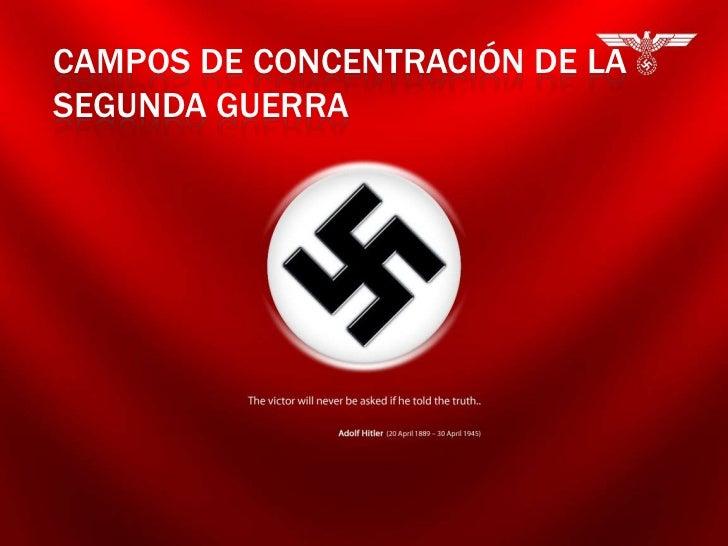CAMPOS DE CONCENTRACIÓN DE LASEGUNDA GUERRA