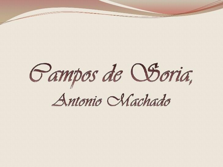 Campos de Soria, Antonio Machado<br />
