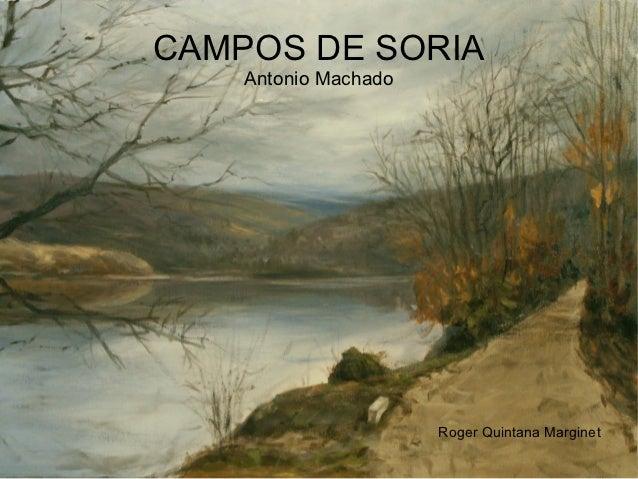CAMPOS DE SORIA    Antonio Machado                      Roger Quintana Marginet