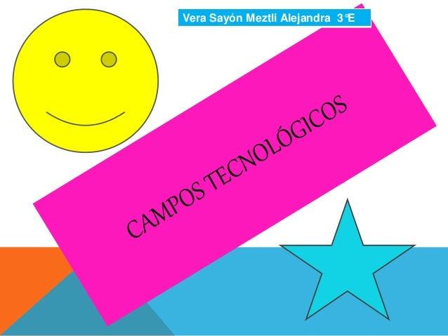 Vera Sayón Meztli Alejandra 3°E