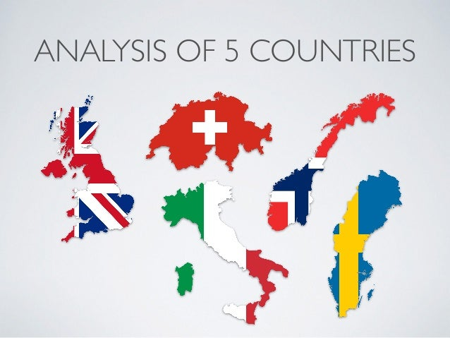 ANALYSIS OF 5 COUNTRIES