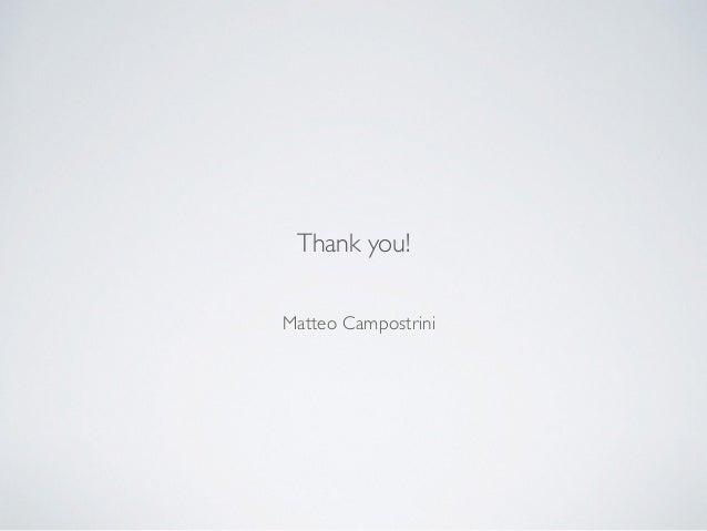 Matteo Campostrini Thank you!