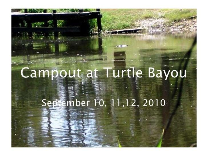 Campout at TurtleBayou<br />September 10, 11,12, 2010<br />