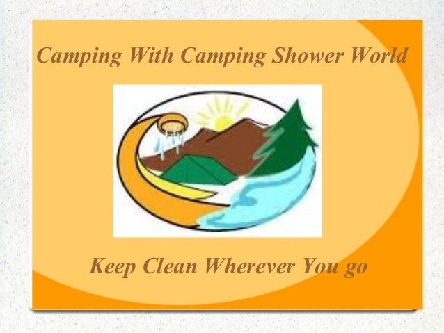 Camping With Camping Shower World Keep Clean Wherever You go