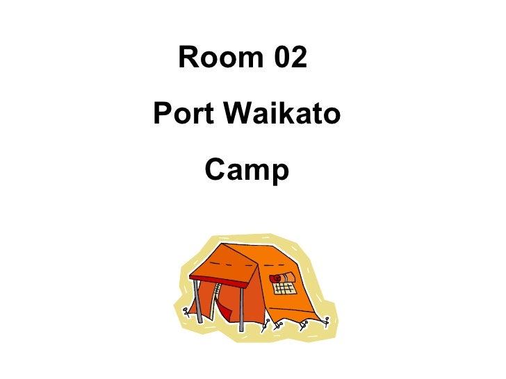 Room 02  Port Waikato Camp