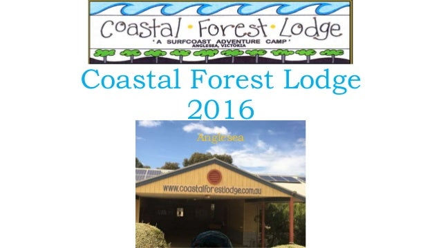 Coastal Forest Lodge 2016 Anglesea