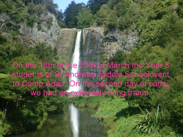 On the 18th to the 20th of March the Year 8 students of St Andrews Middle School went to Camp Adair. On the second day at ...
