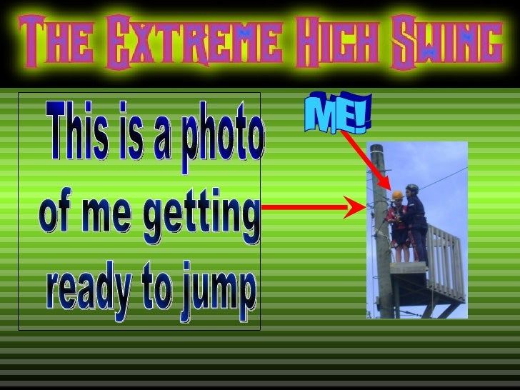 ME! This is a photo  of me getting  ready to jump